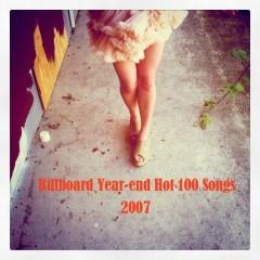 Billboard Hot 100 Of 2007 (CD3)