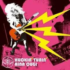 Huckin Tunin - Aina Ougi