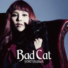 Bad Cat - Yoko Yazawa