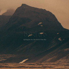 Epilogues For The End Of The Sky - Bvdub