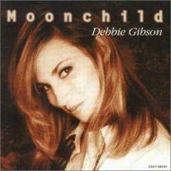 Moonchild (Deborah) - Debbie Gibson