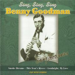 The King Of Swing (1928-1949):  Sing, Sing, Sing