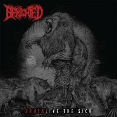 Brutalive The Sick - Benighted