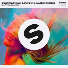 Rhythm Is A Dancer (Single) - Breathe Carolina, Dropgun, Kaleena Zanders