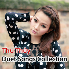Duet Songs Collection - Thu Thủy