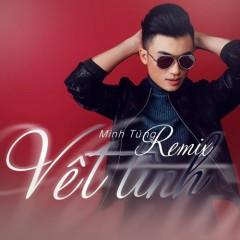 Vết Tình (Remix) (Single)