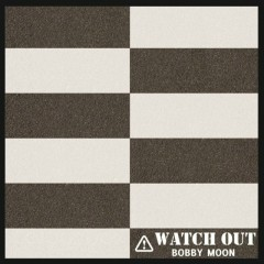 Watch Out (Single)