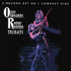 Tribute To Randy Rhoads - Ozzy Osbourne