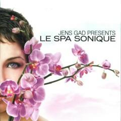 Jens Gad presents Le Spa Sonique - Jens Gad