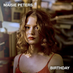 Birthday (Single) - Maisie Peters