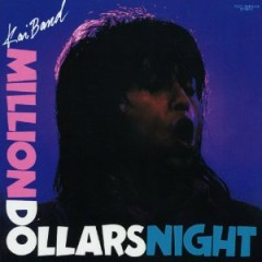 100万$ナイト (100 Man Doller Night) (CD2) - KAI BAND