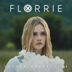 Little White Lies - EP - Florrie