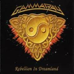 Rebellion In Dreamland - Gamma Ray