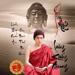 Tuyển Tập Nhạc Phật Giáo Hay Nhất - Album Phật Hiếu - Liêng Kiếng Quang
