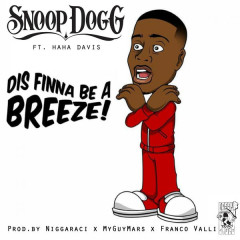 Dis Finna Be A Breeze! (Single)