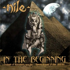 In the Beginning - Nile