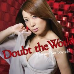 Doubt the World - Minami Kuribayashi
