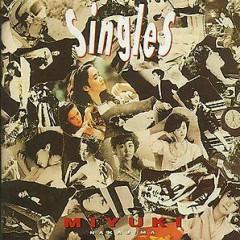 Singles (CD1)  - Miyuki Nakajima