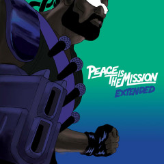 Peace Is The Mission (Extended) - Major Lazer