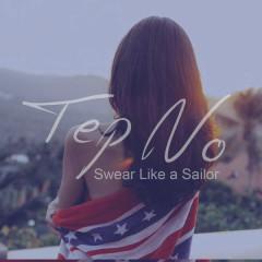 Swear Like A Sailor (Single)