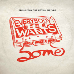 Everybody Wants Some!! OST