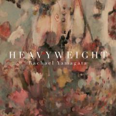 Heavyweight - EP - Rachael Yamagata