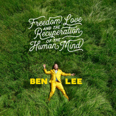 Freedom, Love And The Recuperation Of The Human Mind