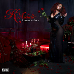 Rebellious Soul - K. Michelle