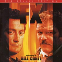 F/X: The Deluxe Edition OST (Pt.2) - Bill Conti