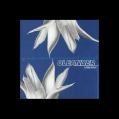 Unwind - Oleander
