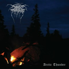 Arctic Thunder - Darkthrone
