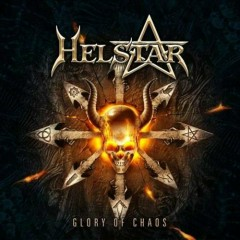 Glory Of Chaos - Helstar