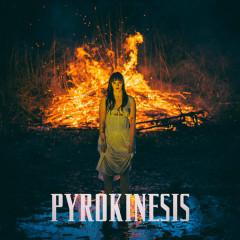 Pyrokinesis (Single)
