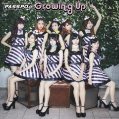 Growing Up - PASSPO
