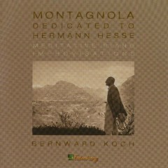 Montagnola Dedicated To Hermann Hesse - Bernward Koch