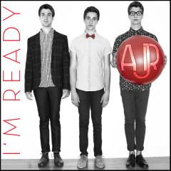 I'm Ready - EP - AJR