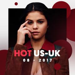 Nhạc Hot US-UK Tháng 08/2017