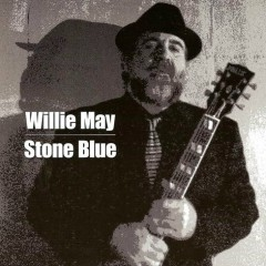 Stone Blue - Willie May