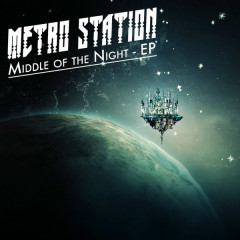 Middle Of The Night - EP - Metro Station