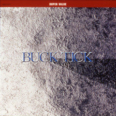 Super Value Buck-Tick