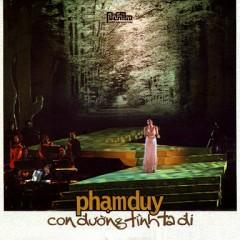 Con Đường Tình Ta Đi CD1 - Phạm Duy