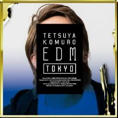 Tetsuya Komuro EDM Tokyo - Tetsuya Komuro