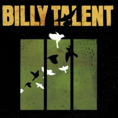 Billy Talent III (Deluxe Edition) (CD1) - Billy Talent