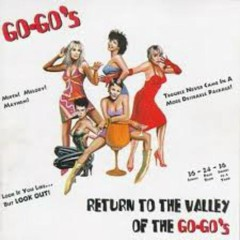 Return To The Valley Of The Go-Go's (CD 1) - The Go-Go's