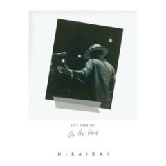 LIVE TOUR 2017 ON THE ROAD - Dai Hirai