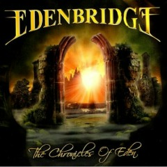The Chronicles Of Eden (CD1) - Edenbridge
