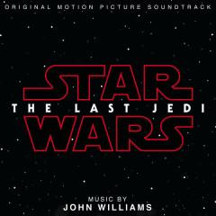Star Wars: The Last Jedi (Original Motion Picture Soundtrack)