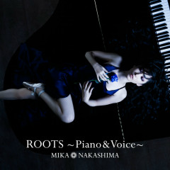 Roots - Piano & Voice - - Nakashima Mika
