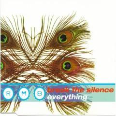 Break The Silence Everything - RMB