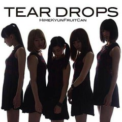 Tear Drops - Hime Kyun Fruit Can
